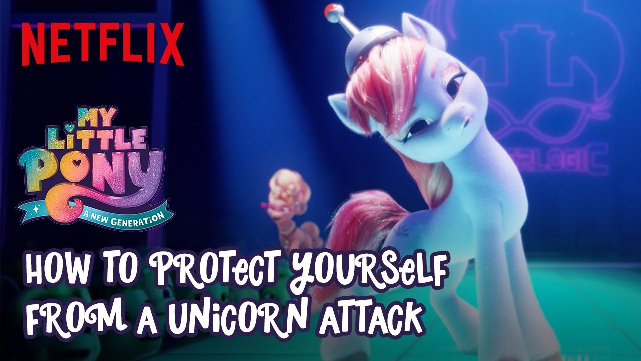 How to Protect Yourself from a Unicorn Attack   My Little Pony: A New Generation   Netflix Futures