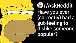 When Has Your Bad GutFeeling Been Right About a Person? (Reddit Stories r/AskReddit)