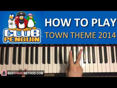 HOW TO PLAY - Club Penguin OST - The Town Theme Music 2014 (Piano Tutorial Lesson)