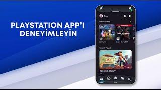 Yeniden tasarlanan PlayStation App!