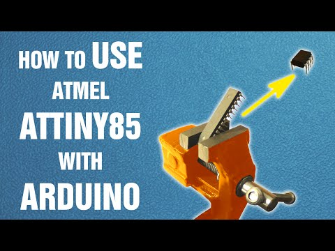 How to use Atmel ATtiny85 with Arduino || Arduino tutorial