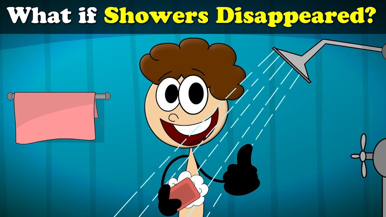 What if Showers Disappeared? + more videos   #aumsum #kids #science #education #children