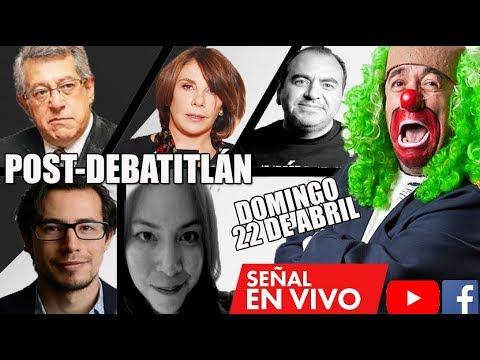 POST-DEBATITLÁN ELECCIONES 2018