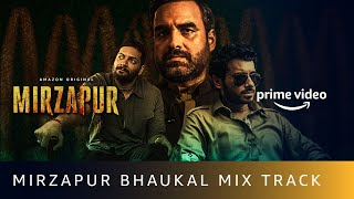 Gambar cover Mirzapur Bhaukal Mix | Nawed & Zoheb | John Stewart Eduri | Pankaj Tripathi, Ali Fazal, Divyenndu