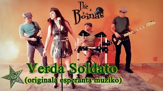 Verda Soldato (Originala Esperanta muziko de Emmanuel Cepeto; melodio de The Boinas)