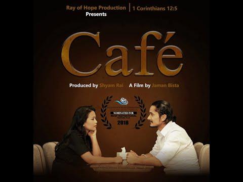 "New Nepali Faith Based Movie ""CAFE"" || Gaurav Pahari, Swastika Rajbhandari || 2019"