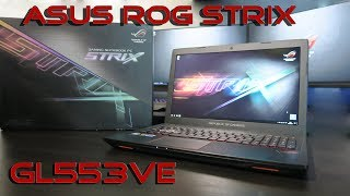 ASUS ROG STRIX GL553VE - review and testing