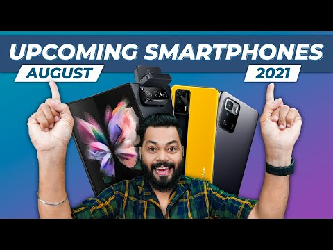 Top 10+ Best Upcoming Mobile Phone Launches ⚡ August 2021