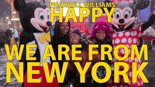 Pharrell - Happy (We Are From New York)