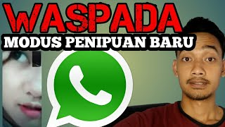 PENIPUAN VIDEO CALL WHATSAPP || MODUS BARU