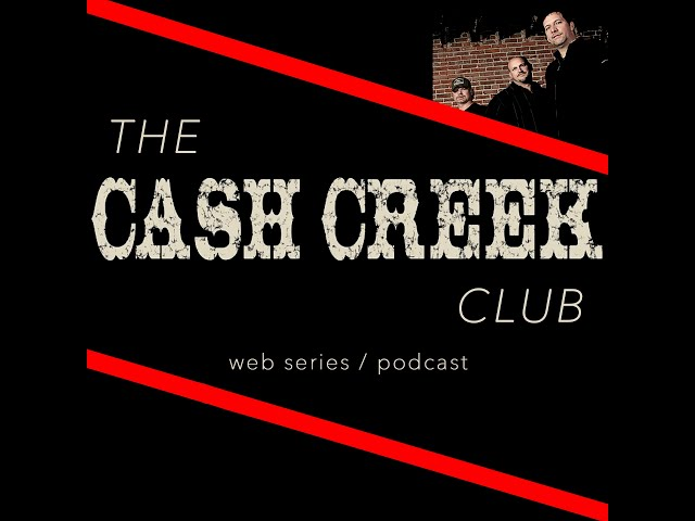 The Cash Creek Club #38 (special VIP edition) Country Music Talk Show
