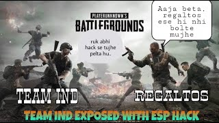 PUBG MOBILE    ESP HACKERS EXPOSED😡😡😡   TEAM INDIAN A…