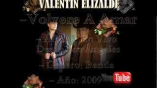 Valentin Elizalde - Volvere A Amar En Vivo Desde Los Ángeles