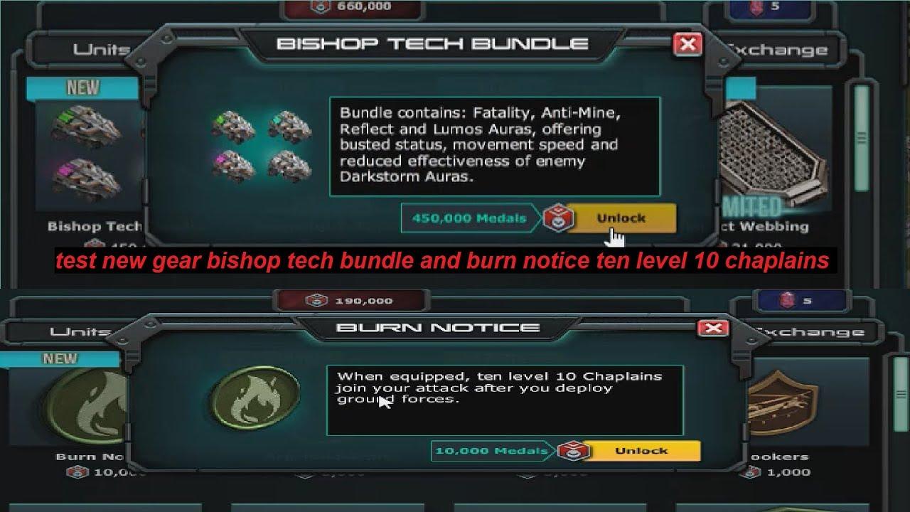 war commander : test new gear bishop tech bundle and burn notice (ten level 10 chaplains)