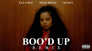 Ella Mai Boo'd Up Remix ft  Nicki Minaj & Quavo