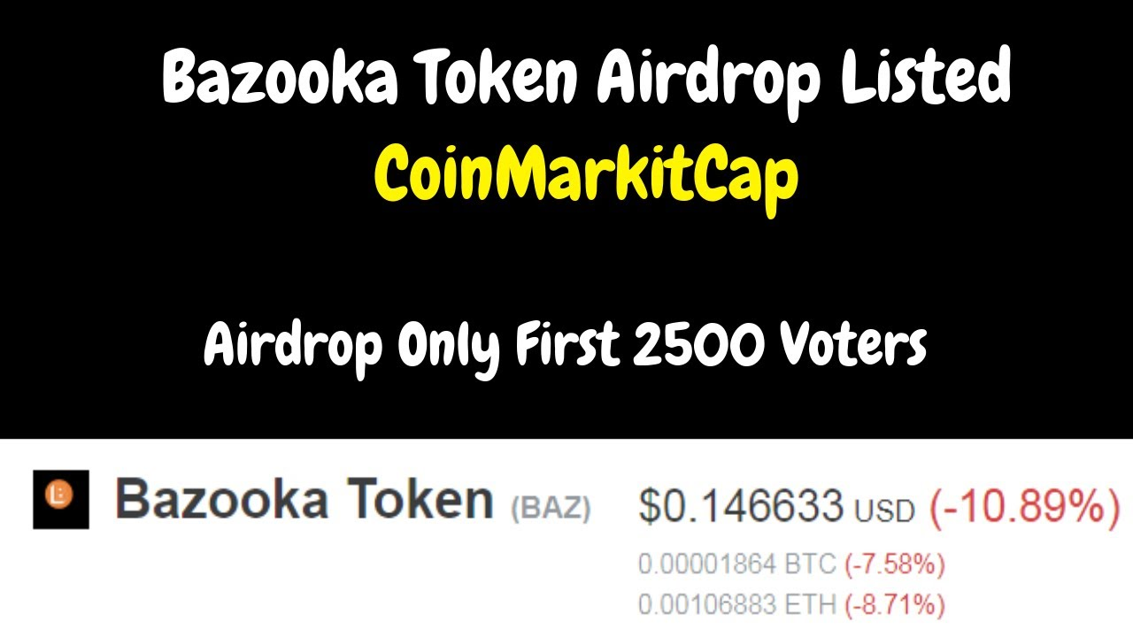 Bazooka Token Airdrop Listed CoinMarkitCap Only First 2500 Voters 6