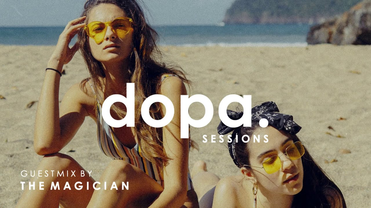 Dopa' Sessions 10 - The Magician (Guestmix)