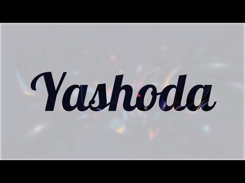 Significado de Yashoda, nombre India para tu bebe niño o niña (origen y personalidad)