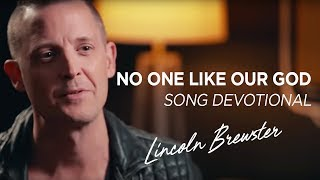 """No One Like Our God"" Song Devotional 