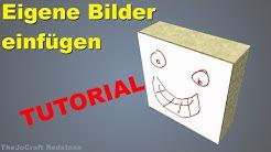 EIGENE BILDER in MINECRAFT EINFÜGEN | Ohne Texturepack | Tutorial