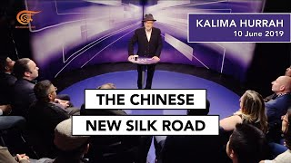 The Chinese New Silk Road - A Strategy of Dominance? Kalima Hurrah on Al Mayadeen