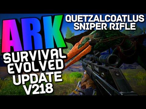 ARK Survival Evolved - QUETZALCOATLUS, SNIPER RIFLE, TRANQUILIZER DARTS V218 (Ark Updates & News)