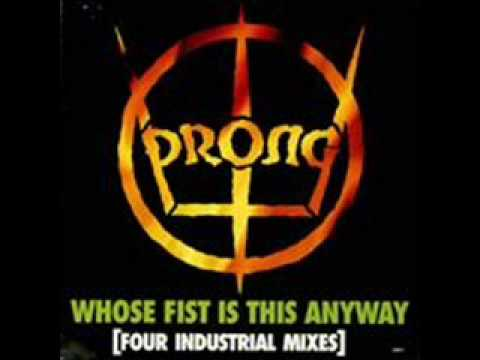 "Prong ""Get A Grip On Yourself"" (Harm Mix)"