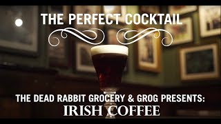 The Perfect Cocktail: The Dead Rabbit's Irish Coffee | Travel + Leisure