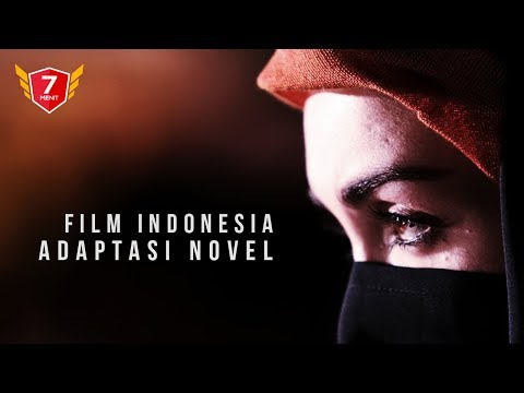 7  Film Indonesia Adaptasi Novel
