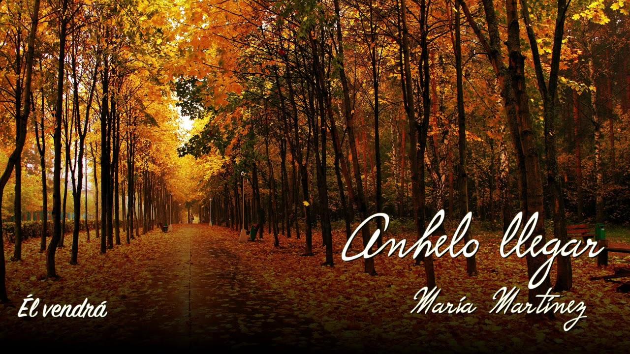 Él vendrá | Maria Martinez