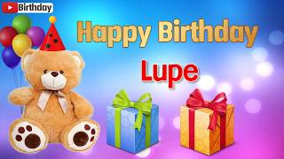 Happy birthday Lupe