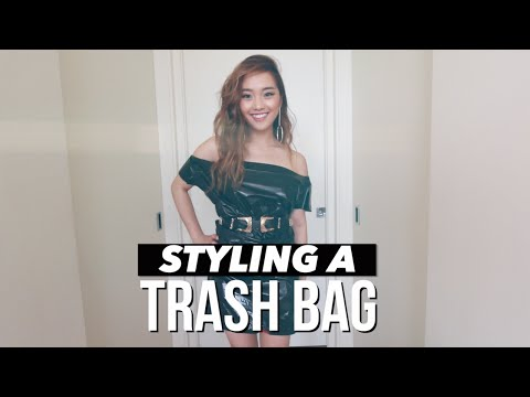 Styling A Trash Bag