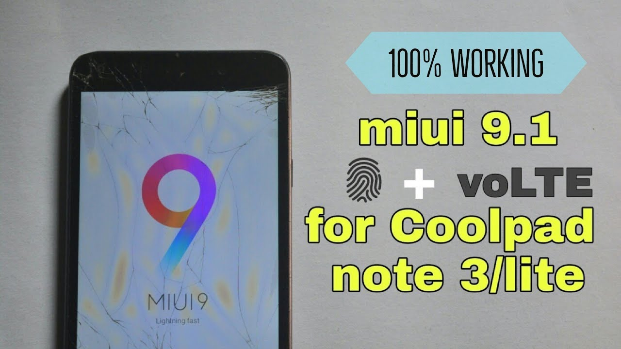 How to Install Latest miui 9 1 For Coolpad Note 3 And Note 3 Lite