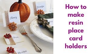 How to make resin place card holders