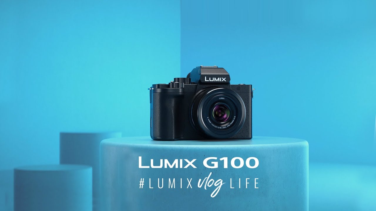 Introducing LUMIX G100 | Mirrorless camera for Vloggers #lumixvloglife