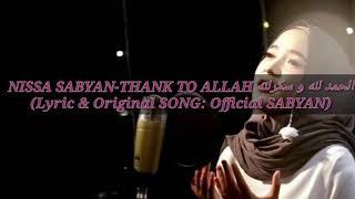 Download Nissa Sabyan-Alhamdulillah Wa Syukrulillah الحمد لله والشكر لله(LYRICS & ORIGINAL SONG-NISSA SABYAN)