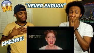 The Greatest Showman - Never Enough [ Lyric ] (REACTION)