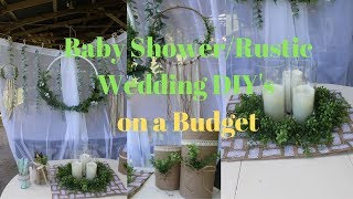 Baby Shower or Rustic Wedding DIYs on a Budget!
