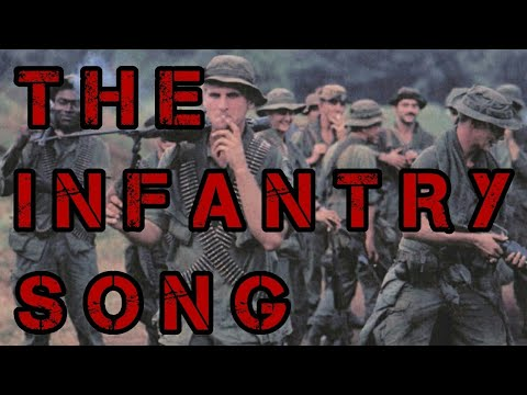 Infantry Song (with lyrics)