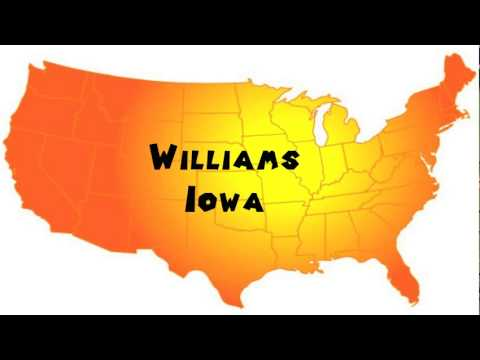 How to Say or Pronounce USA Cities — Williams, Iowa