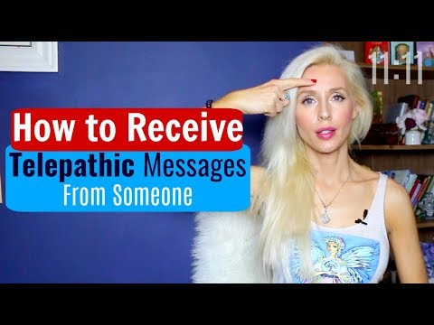 How to RECEIVE Telepathic MESSAGES  From Someone