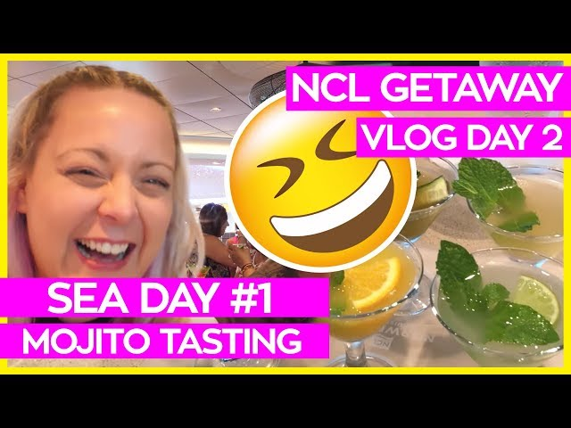 Mojito Tasting on a Sea Day | Norwegian Getaway Cruise Vlog Day 02