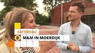 M&M in Moerdijk - promo 8e aflevering 19 november op Omroep Brabant