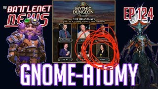 Gnome-atomy | The Battlenet News Ep 124