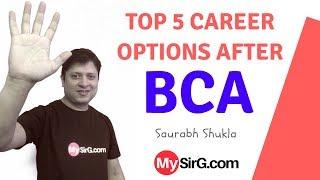 Top 5 career options after BCA