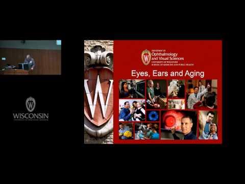 Saving Sight Session :: Eyes, Ears And Aging :: Karen Cruickshanks, PhD
