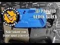 3D Printed Glock Block