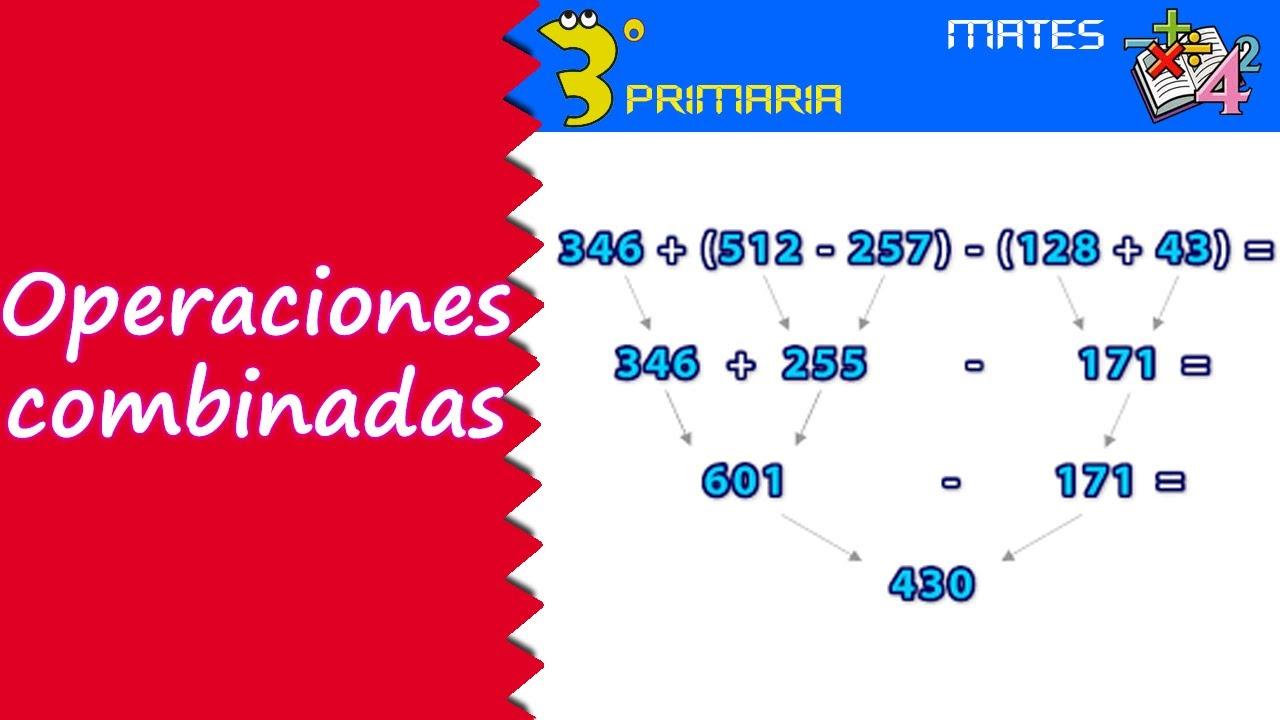 Matemáticas. 3º Primaria. Tema 4. Operaciones combinadas - YouTube