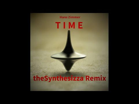 Hans Zimmer - Time (theSynthesizza Remix)