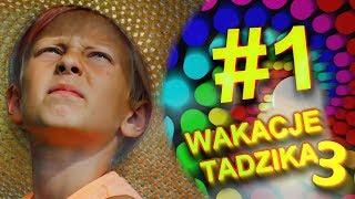 Wakacje Tadzika 2019 - Odcinek 1